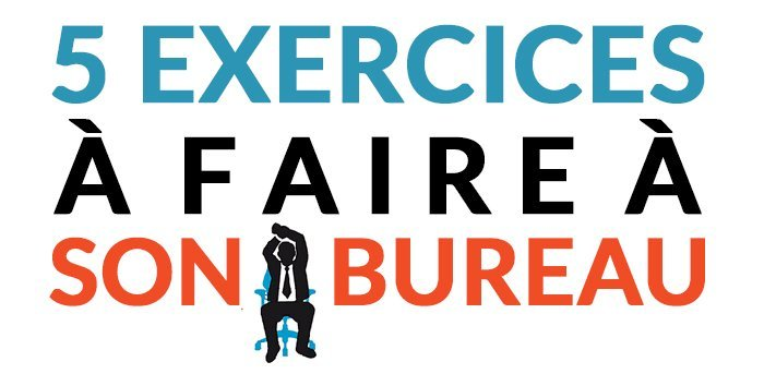 5 exercices à faire au bureau